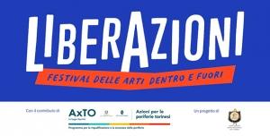 LiberAzioni - Festival delle arti dentro e fuori